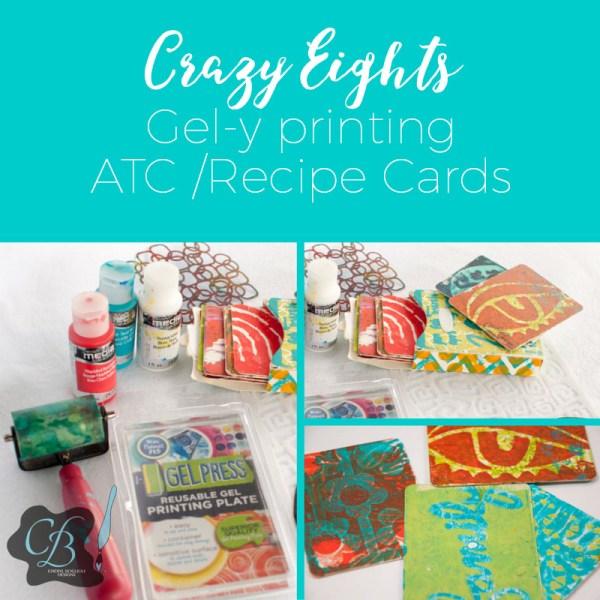 Crazy Eights Gel-y printing class by Cheryl Boglioli