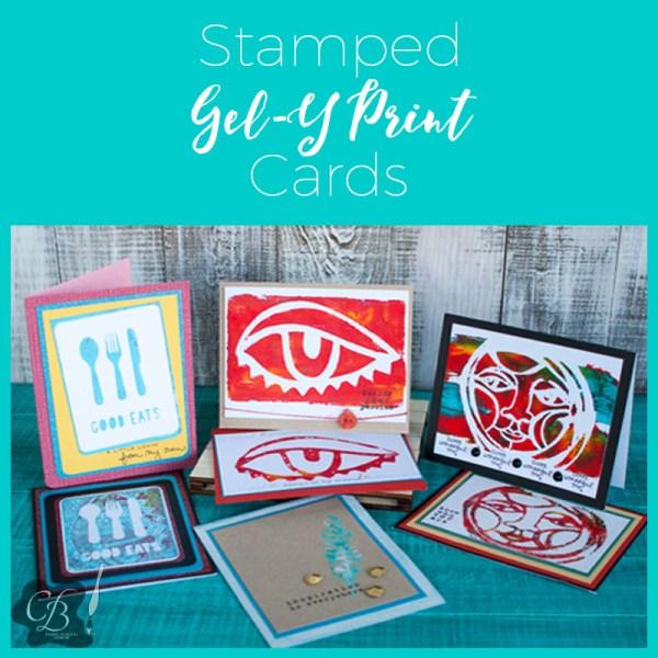 Stamped Gel-Y Card Class by Cheryl Boglioli