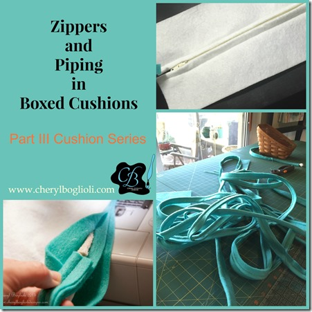 Zippers and Piping in Boxed Cushions – Part III Cushion Series