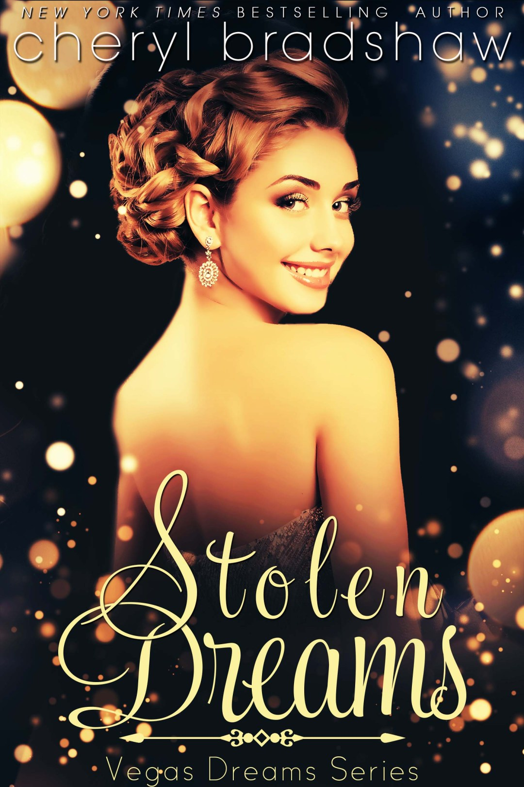 Stolen Dreams by Cheryl Bradshaw New York Times bestselling author