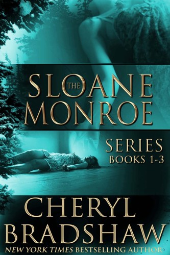 Sloane Monroe Series box set books 1-3 by Cheryl Bradshaw