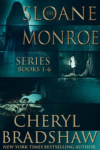 Sloane Monroe Series Boxed Set Books 1-6 by Cheryl Bradshaw
