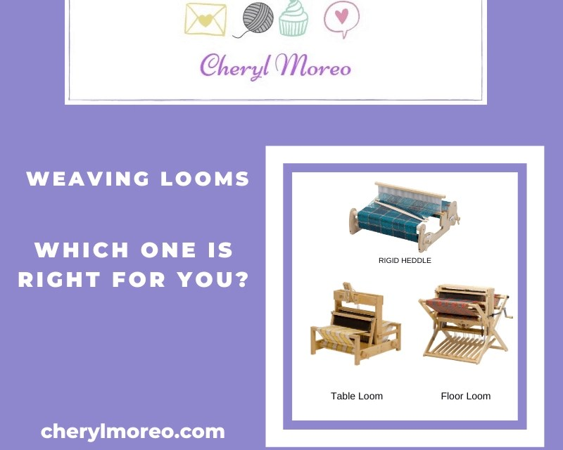 Weaving Looms-Which One is Right for You