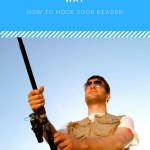 Hook Your Readers with These Tips