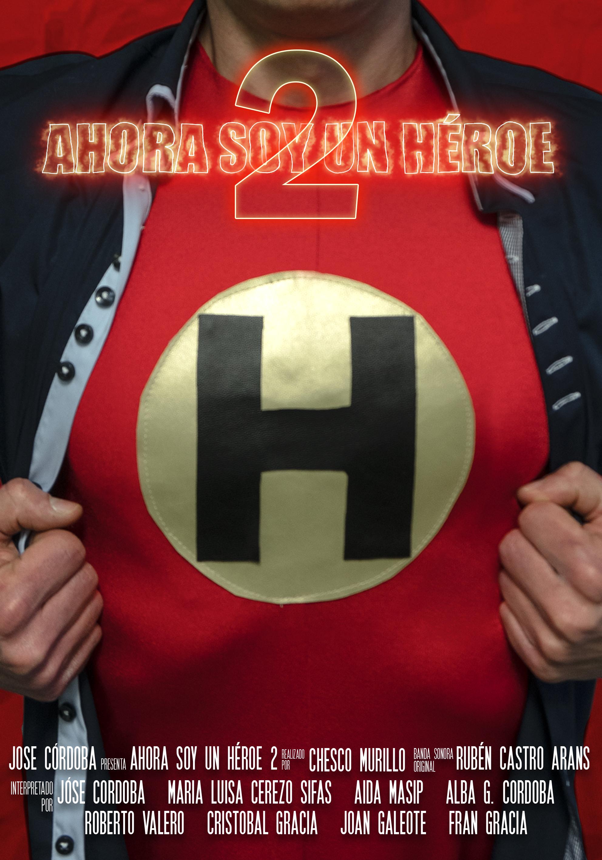 Ahora soy un héroe 2 – Cortometraje