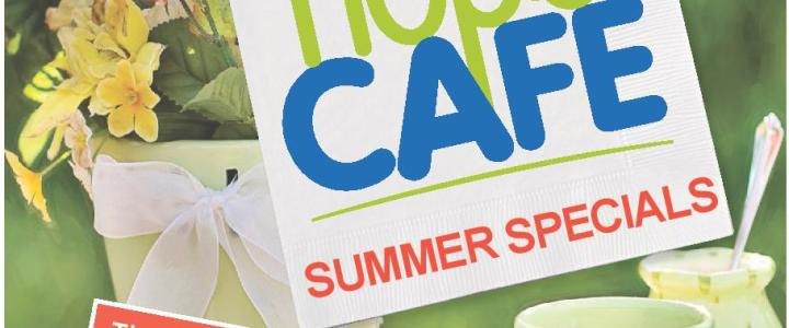 Restore Hope Cafe Summer Specials