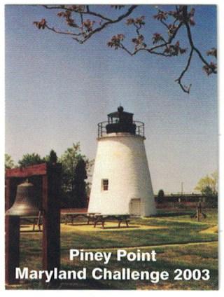 2003 Souvenir Stamp - Piney Point