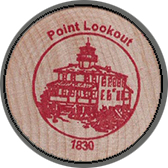 2005 Wooden Coin Souvenir-Point Lookout