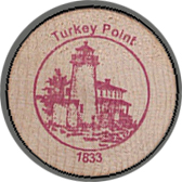 2005 Wooden Coin Souvenir-Turkey Point