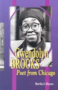 Gwendolyn Brooks - Poet From Chicago