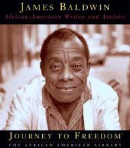 James Baldwin - African-American Writer and Activist