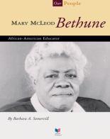 Mary McLeod Bethune - African-American Educator