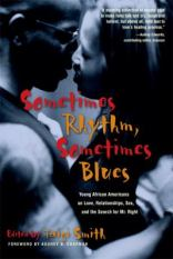 Sometimes rhythm sometimes blues - young African Americans on love, relationships, sex, and the search for Mr. Right