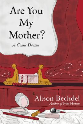 Are You My Mother - A Comic Drama (#ChesnuttLibrary New Books)
