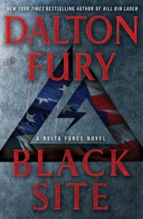 Black Site: A Delta Force Novel | Chesnutt Library - New Books Display - May 2013