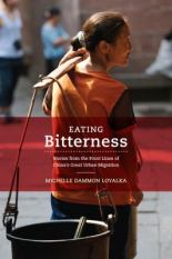 Eating Bitterness - Stories from the Front Lines of China's Great Urban Migration (#ChesnuttLibrary New Books)