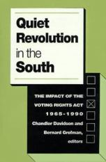 Quiet Revolution in the South: The Impact of the Voting Rights Act, 1965-1990