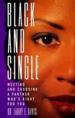 Black and single - meeting and choosing a partner who's right for you