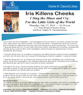 Book Talk by Iris Killens Cheeks on July 17, 2014 at 10:30 a.m. in Chesnutt Library, Fayetteville State University