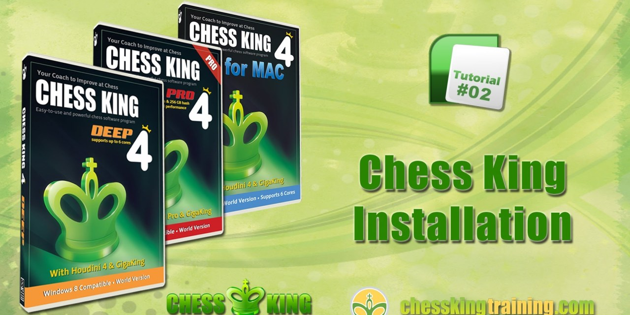 Chess King 4 Tutorial 02 – Installation of Chess King 4 for PC/Mac
