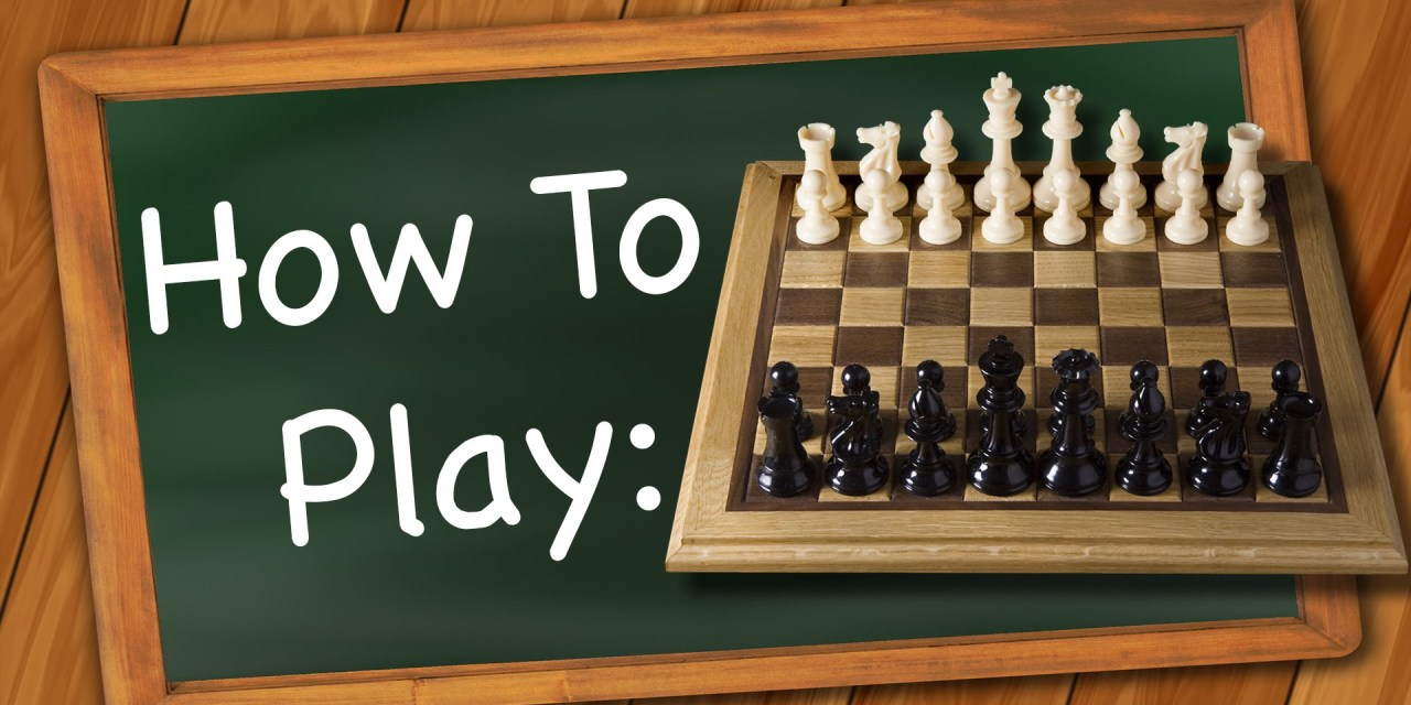 How to Play: Chess