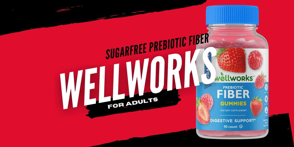 WellWorks Sugarfree Prebiotic Fiber for adults ( Product value $17.89 )