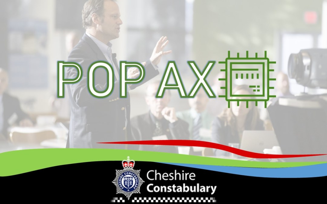 POP AX 2018 UPDATE: Cheshire Police
