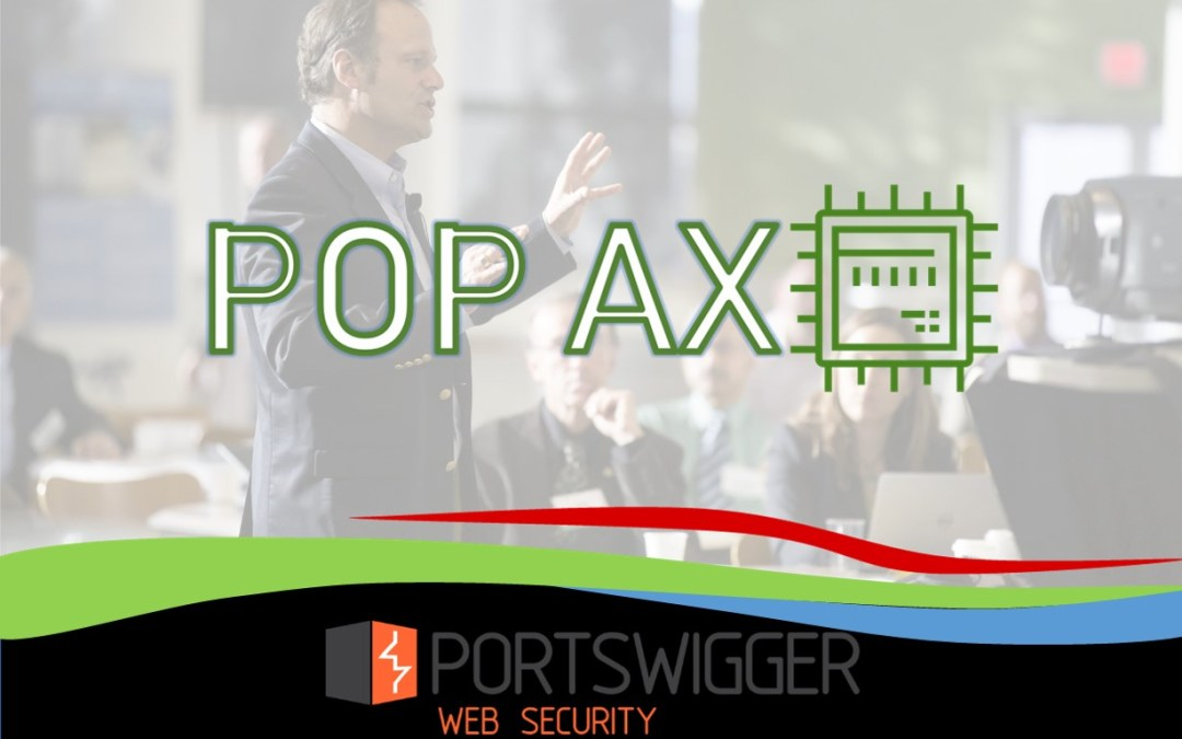POP AX 2018 UPDATE: PortSwigger LTD