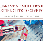 Happy Quarantine Mothers Day 2020