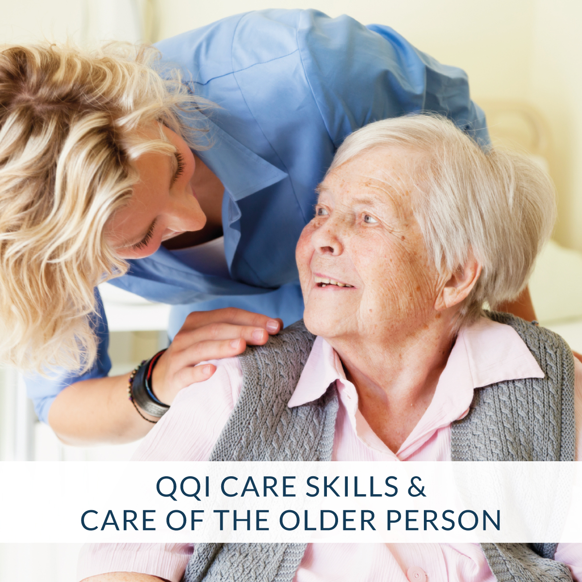 care skills care of the older person