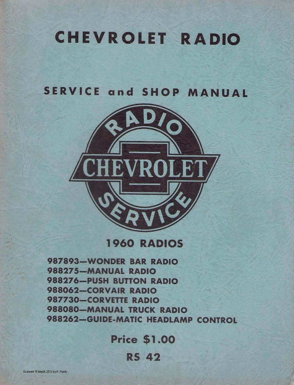 Wonder Bar Radio Circuit Diagram For The 1960 Chevrolet Passenger Car