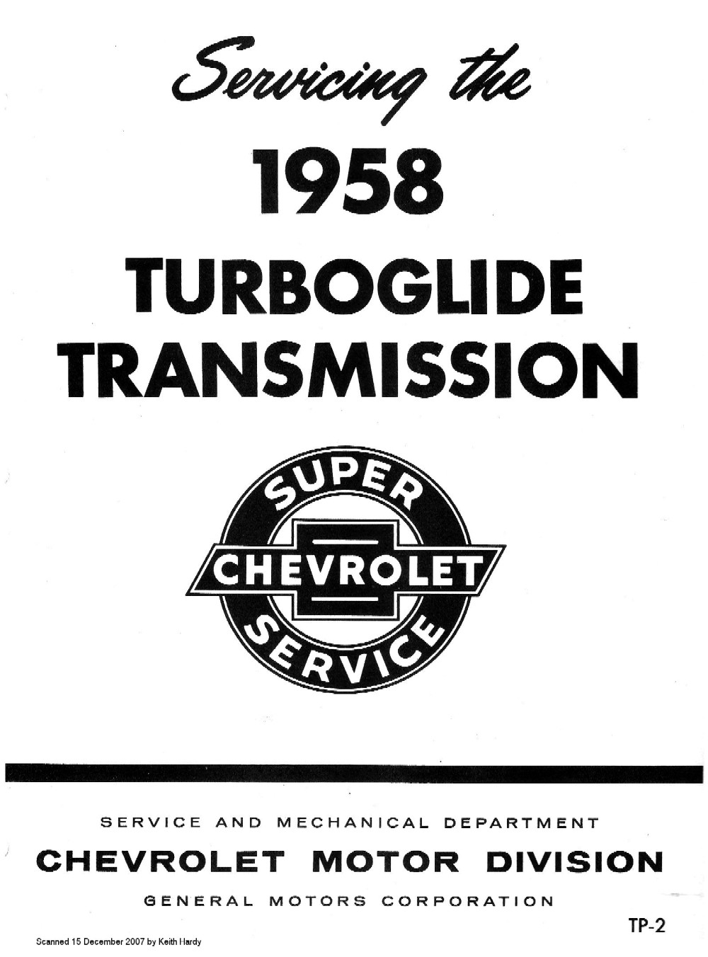 Chevrolet Servicing the 1958 Turboglide Transmission