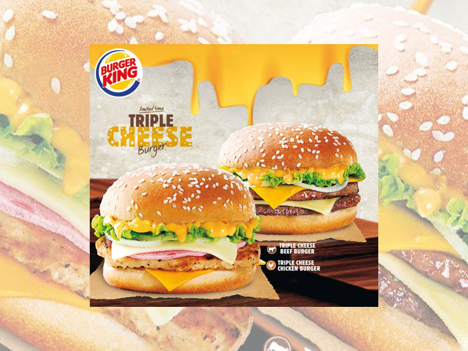 Burger King Malaysia Introduces 2 New Triple Cheese