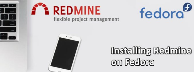 How to Install Redmine on Fedora 28 - The Chewett blog
