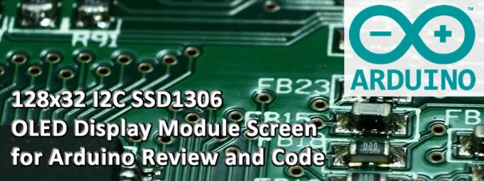 128x32 I2C SSD1306 OLED Display Module Screen for Arduino Review and