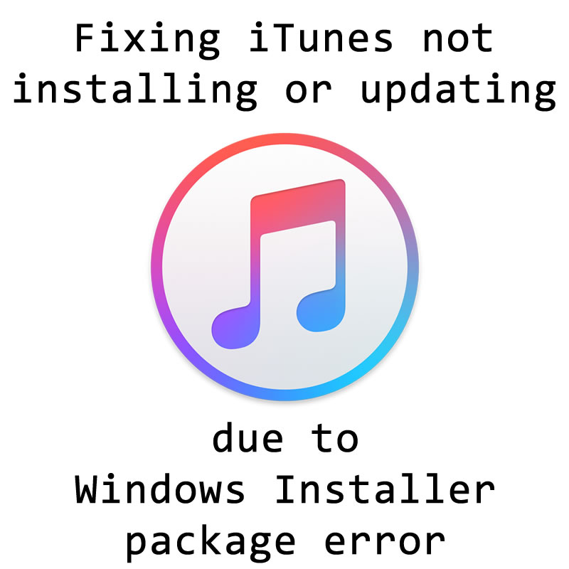 Fixing iTunes not installing or updating due to Windows