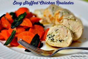 Easy Stuffed Chicken Roulades - Chew Nibble Nosh