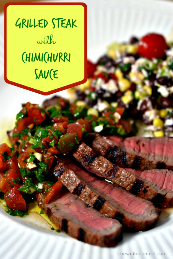 Grilled Steak with Chimichurri Sauce - Chew Nibble Nosh