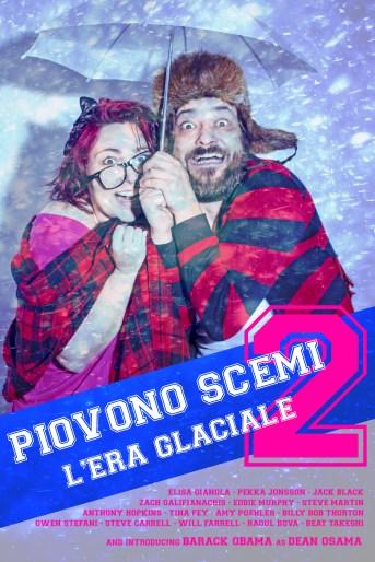 Piovono Scemi 2 - L'Era Glaciale