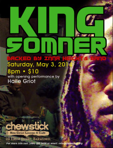 Saturday, May 3, 2014 - King Somner with opening act Haile Griot