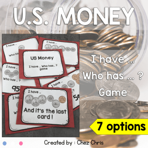 US Money – I have … Who has … ?