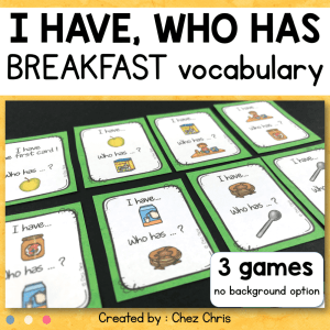 Breakfast – I have who has game