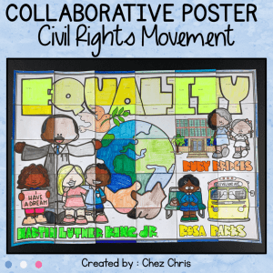 Civil Rights Movement – a Collaborative Poster