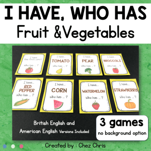 Fruit and Vegetables – I have Who has Game