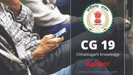 Chhattisgarh Kanker district