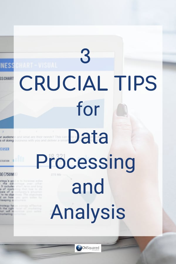 Learn the 3 crucial steps you need to take before you start analysing your data. #datatips #dataprocessing #dataanalysis #research