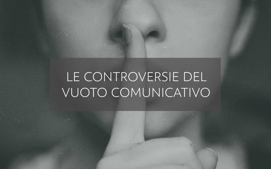 Le controversie del vuoto comunicativo