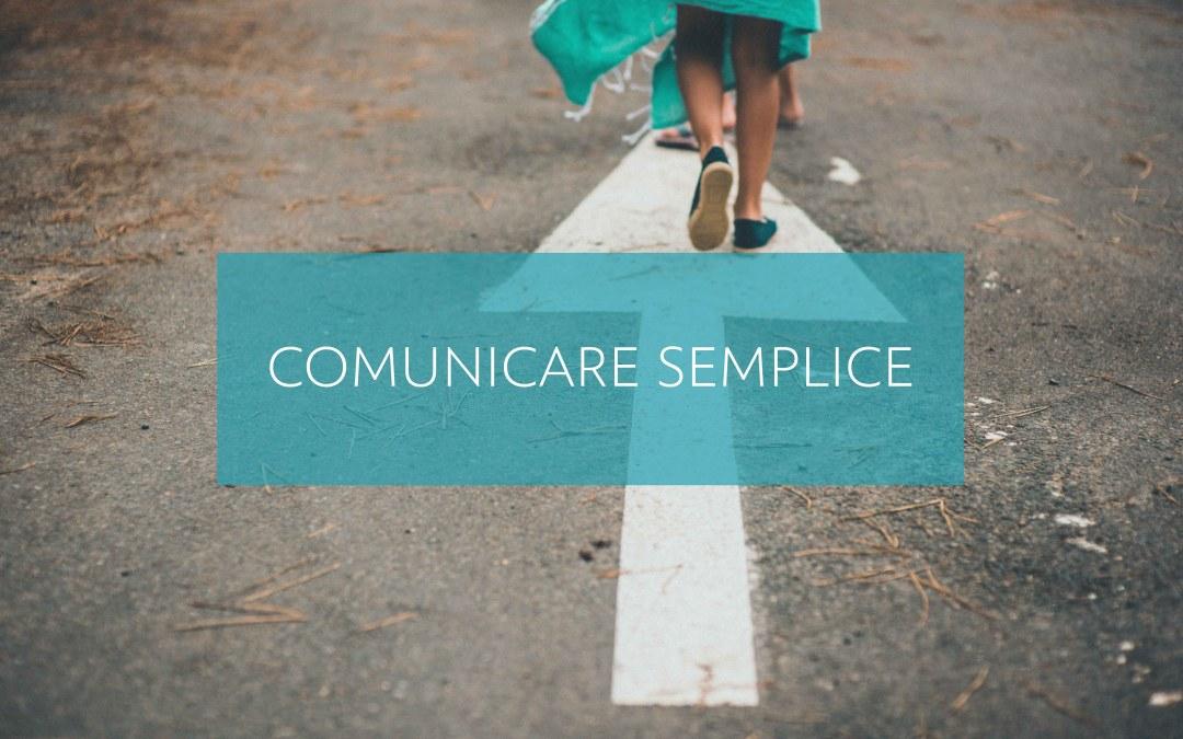 """Comunicare """"semplice"""""""