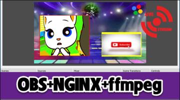 Hướng dẫn live stream Video đang live streaming bằng OBS+NGINX+ffmpeg