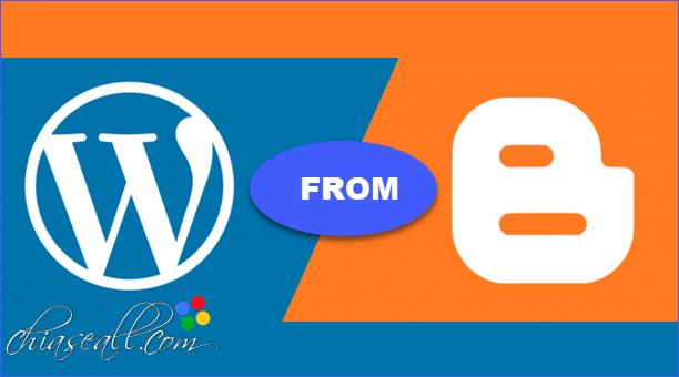 Chuyển Website/Blog từ Bloger sang WordPress đơn giản bằng Plugin